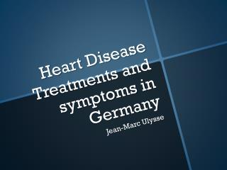 Heart Disease Treatments and symptoms in Germany