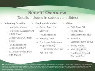 Benefit Overview (Details included in subsequent slides)