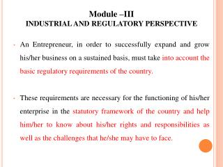 Module �III  INDUSTRIAL AND REGULATORY PERSPECTIVE