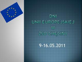 Dni  unii europejskiej  w  zso chęciny