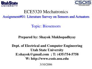 ECE5320 Mechatronics Assignment#01: Literature Survey on Sensors and Actuators  Topic: Biosensors