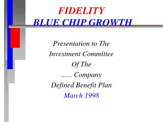FIDELITY BLUE CHIP GROWTH