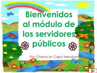 Bienvenidos al módulo de los servidores públicos