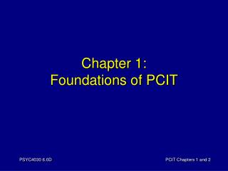 Chapter 1: Foundations of PCIT