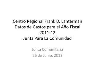 Junta Comunitaria 26 de Junio, 2013