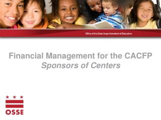 Financial Management for the CACFP Sponsors of Centers