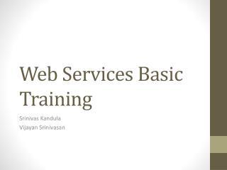 Web Services Basic Training