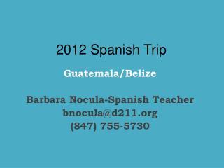 2012 Spanish Trip