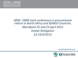 AfDB  - EBRD Joint conference in procurement reform in North Africa and SEMED Countries