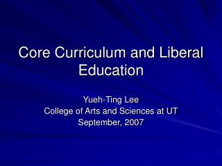 Core Curriculum and Liberal Education