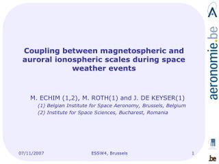 Coupling between magnetospheric and auroral ionospheric scales during space weather events