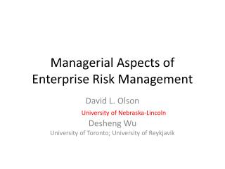 Managerial Aspects of  Enterprise Risk Management
