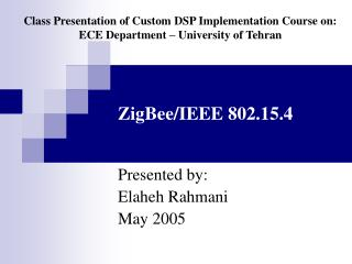 ZigBee/IEEE 802.15.4