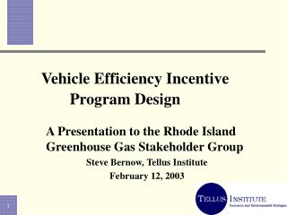 Vehicle Efficiency Incentive 		Program Design
