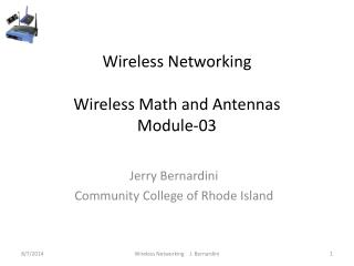 Wireless Networking Wireless Math and Antennas Module-03