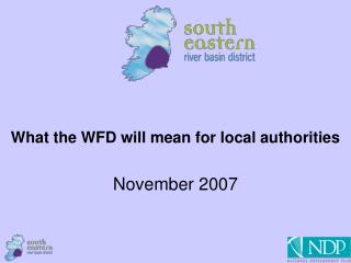 What the WFD will mean for local authorities November 2007