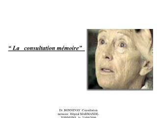 """"""" La   consultation mémoire"""""""