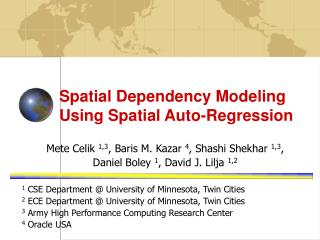 Spatial Dependency Modeling Using Spatial Auto-Regression