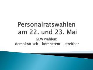 Personalratswahlen  am 22. und 23. Mai