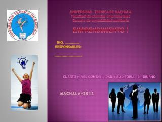 UNIVERSIDAD  TECNICA DE MACHALA Facultad de ciencias empresariales