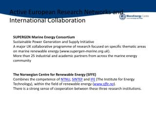 Active European Research Networks and International Collaboration