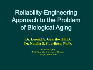 Reliability-Engineering Approach to the Problem  of Biological Aging