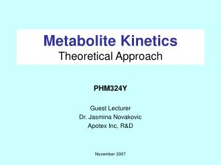 Metabolite Kinetics Theoretical Approach