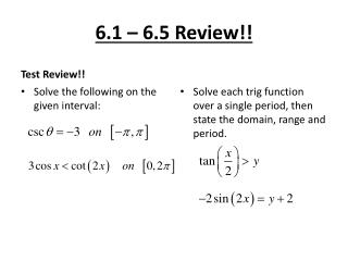 6.1 � 6.5 Review!!
