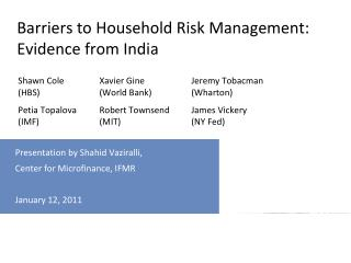 Barriers to Household Risk Management: Evidence from India