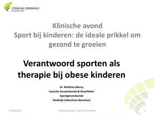 Klinische avond Sport bij kinderen: de ideale prikkel om gezond te groeien