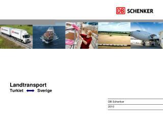 Landtransport Turkiet            Sverige