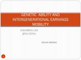 GENETIC  ABILITY AND INTERGENERATIONAL EARNINGS MOBILITY