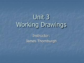 Instructor: James Thornburgh