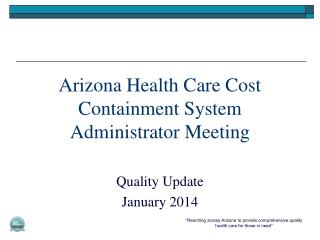 Arizona Health Care Cost Containment System Administrator Meeting