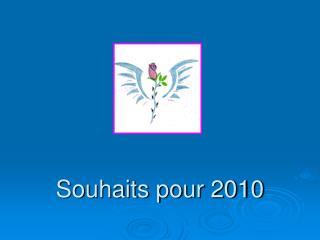 Souhaits pour 2010