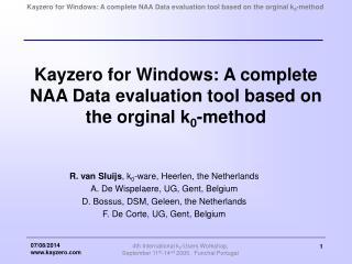 Kayzero for Windows: A complete NAA Data evaluation tool based on the orginal k 0 -method