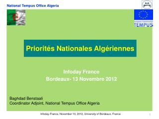 Baghdad Benstaali Coordinator  Adjoint , National Tempus Office Algeria