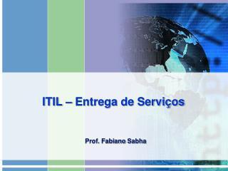 ITIL � Entrega de Servi�os