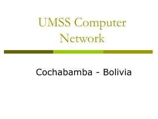 UMSS Computer Network