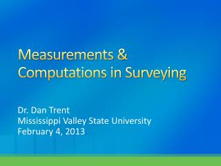 Measurements & Computations in Surveying