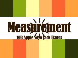 Measurement 10B Apple Yoyo Jack  Ikaros