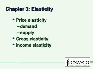 Chapter 3: Elasticity
