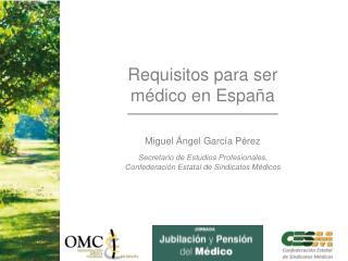 Requisitos para ser médico en España