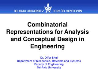 Combinatorial Representations for Analysis and Conceptual Design in Engineering