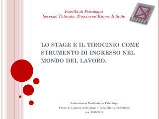 lo stage e il tirocinio come strumento di ingresso nel mondo del lavoro.