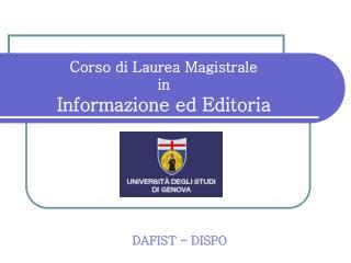 Corso di Laurea Magistrale in Informazione ed Editoria