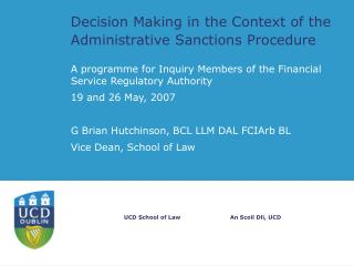 Decision Making in the Context of the Administrative Sanctions Procedure