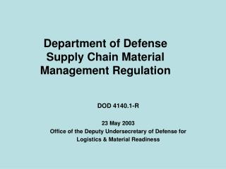 Department of Defense Supply Chain Material Management Regulation