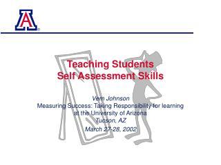 Teaching Students  Self Assessment Skills