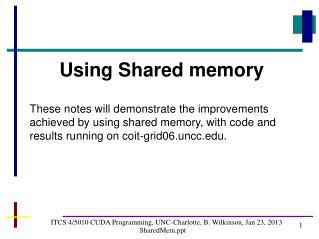 ITCS 4/5010 CUDA Programming, UNC-Charlotte, B. Wilkinson, Jan 23, 2013 SharedMem